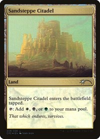 Sandsteppe Citadel, Magic: The Gathering, Unique and Miscellaneous Promos