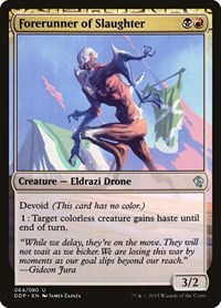 Forerunner of Slaughter, Magic: The Gathering, Duel Decks: Zendikar vs. Eldrazi