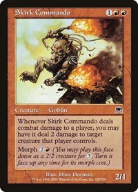 Skirk Commando, Magic, Onslaught