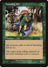 Taunting Elf, Magic: The Gathering, Onslaught