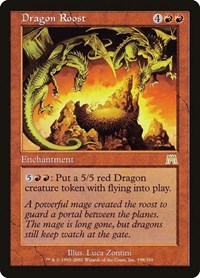 Dragon Roost, Magic, Onslaught