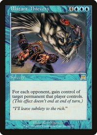 Blatant Thievery, Magic: The Gathering, Onslaught