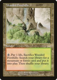 Wooded Foothills, Magic: The Gathering, Onslaught