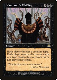 Patriarch's Bidding, Magic: The Gathering, Onslaught
