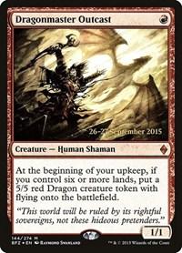 Dragonmaster Outcast (Foil)
