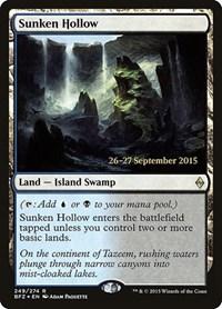 Sunken Hollow, Magic, Prerelease Cards