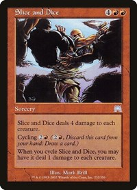 Slice and Dice, Magic, Onslaught