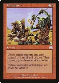 Threaten, Magic: The Gathering, Onslaught