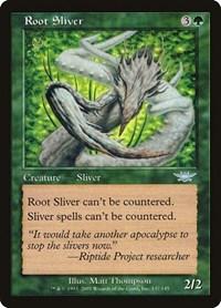 Root Sliver (Foil)