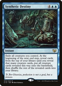 Synthetic Destiny, Magic: The Gathering, Commander 2015