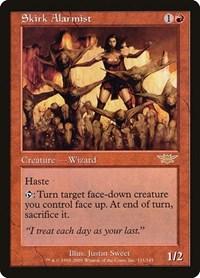 Skirk Alarmist, Magic: The Gathering, Legions