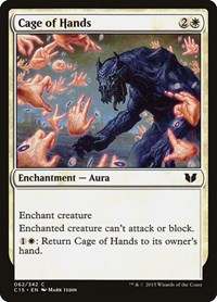 Cage of Hands, Magic: The Gathering, Commander 2015