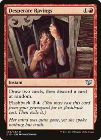 Desperate Ravings, Magic: The Gathering, Commander 2015