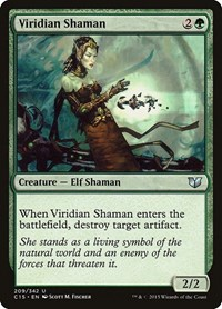 Viridian Shaman, Magic: The Gathering, Commander 2015