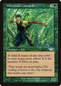 Wirewood Channeler, Magic: The Gathering, Legions