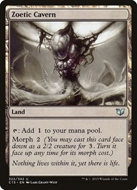 Zoetic Cavern, Magic: The Gathering, Commander 2015