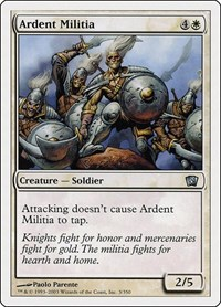 Ardent Militia, Magic, 8th Edition