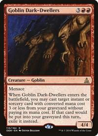 Goblin Dark-Dwellers, Magic: The Gathering, Oath of the Gatewatch