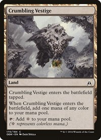 Crumbling Vestige, Magic: The Gathering, Oath of the Gatewatch
