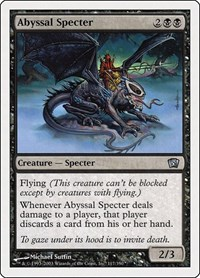 Abyssal Specter, Magic, 8th Edition