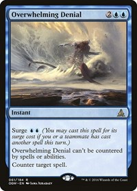 Overwhelming Denial, Magic: The Gathering, Oath of the Gatewatch