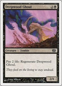 Deepwood Ghoul, Magic: The Gathering, 8th Edition