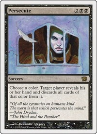Persecute, Magic: The Gathering, 8th Edition