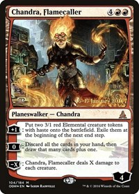 Chandra, Flamecaller, Magic: The Gathering, Prerelease Cards