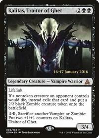 Kalitas, Traitor of Ghet, Magic: The Gathering, Prerelease Cards