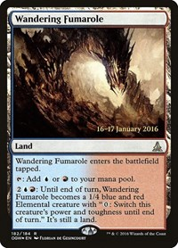 Wandering Fumarole, Magic: The Gathering, Prerelease Cards