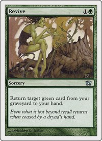 Revive, Magic: The Gathering, 8th Edition