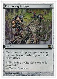 Ensnaring Bridge, Magic: The Gathering, 8th Edition