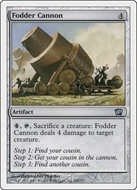 Fodder Cannon, Magic, 8th Edition