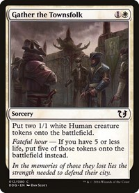 Gather the Townsfolk, Magic: The Gathering, Duel Decks: Blessed vs. Cursed