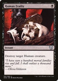 Human Frailty, Magic: The Gathering, Duel Decks: Blessed vs. Cursed