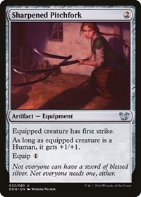 Sharpened Pitchfork, Magic: The Gathering, Duel Decks: Blessed vs. Cursed