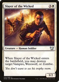 Slayer of the Wicked, Magic: The Gathering, Duel Decks: Blessed vs. Cursed