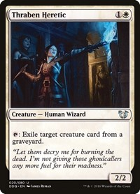 Thraben Heretic, Magic: The Gathering, Duel Decks: Blessed vs. Cursed