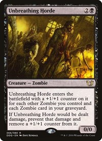 Unbreathing Horde, Magic: The Gathering, Duel Decks: Blessed vs. Cursed