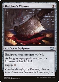 Butcher's Cleaver, Magic: The Gathering, Duel Decks: Blessed vs. Cursed