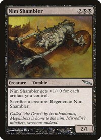 Nim Shambler, Magic: The Gathering, Mirrodin