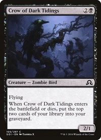 Crow of Dark Tidings, Magic, Shadows over Innistrad