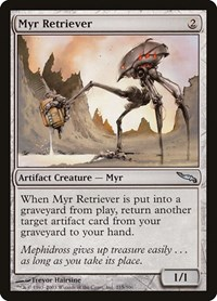 Myr Retriever, Magic: The Gathering, Mirrodin