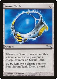 Serum Tank, Magic: The Gathering, Mirrodin