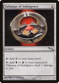 Talisman of Indulgence, Magic: The Gathering, Mirrodin