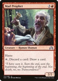 Mad Prophet, Magic: The Gathering, Shadows over Innistrad