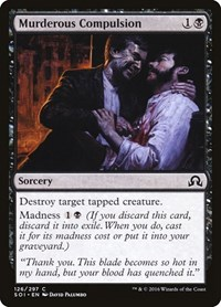 Murderous Compulsion, Magic: The Gathering, Shadows over Innistrad