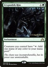 Cryptolith Rite (Foil)