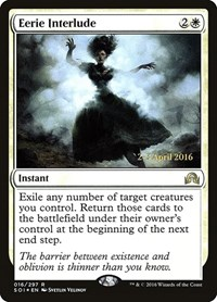 Eerie Interlude, Magic: The Gathering, Prerelease Cards