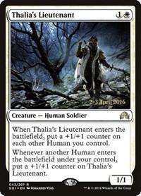 Thalia's Lieutenant, Magic: The Gathering, Prerelease Cards